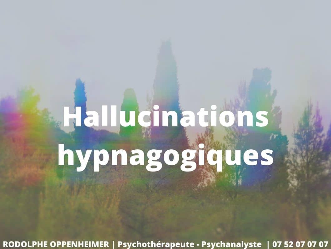 Hallucinations hypnagogiques