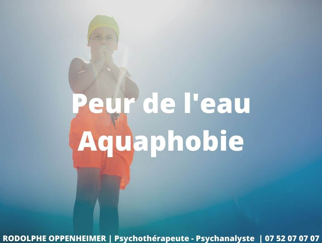 Peur de l'eau – Aquaphobie