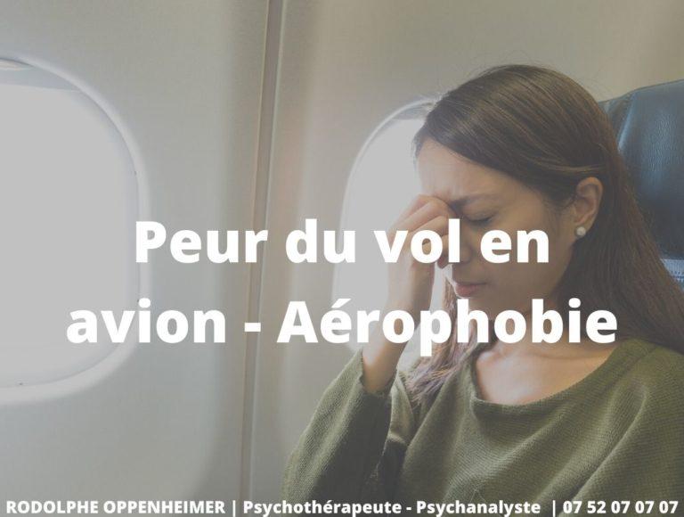 Peur du vol en avion – Aérophobie