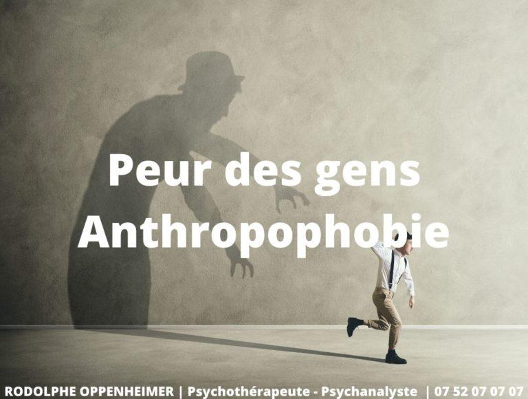 Peur des gens – Anthropophobie