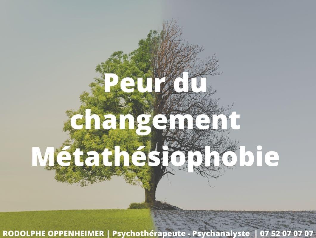 Peur du changement – Métathésiophobie