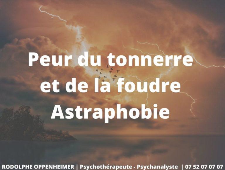 Peur du tonnerre et de la foudre – Astraphobie