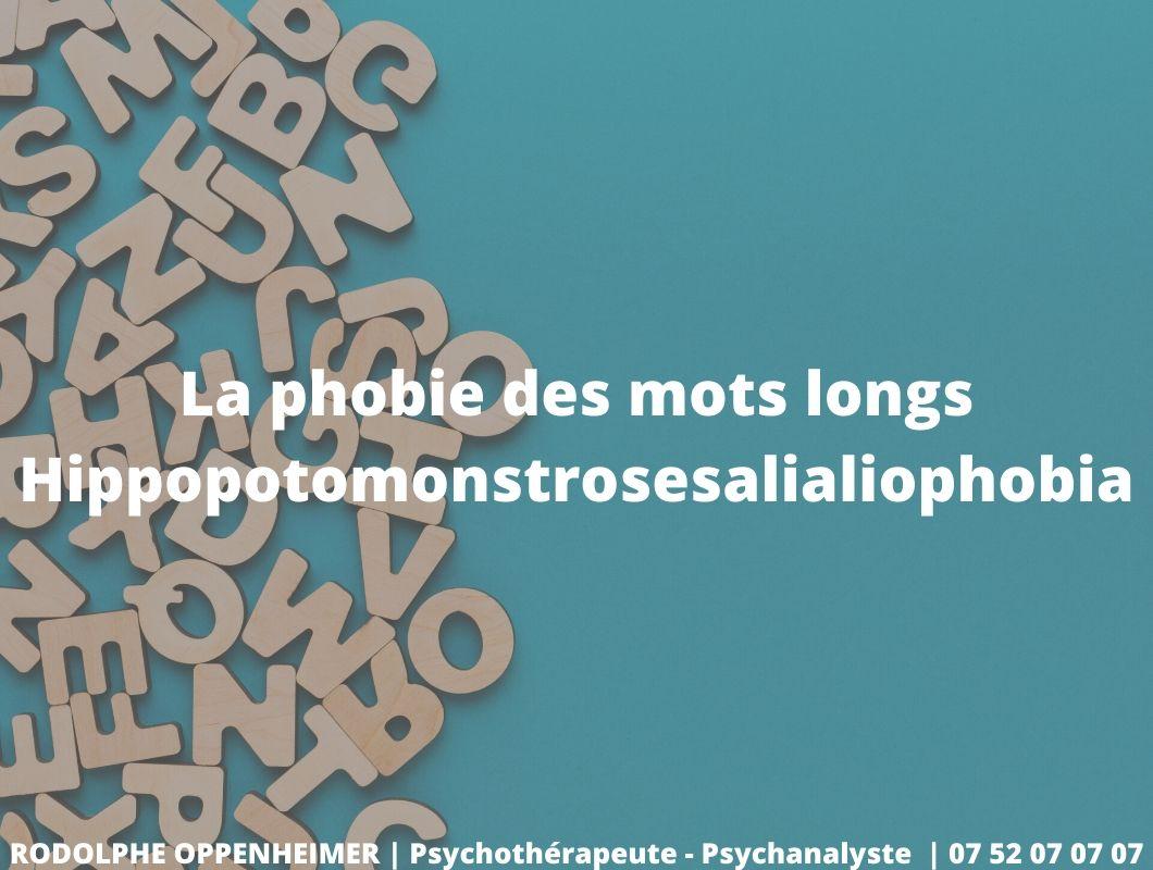 La phobie des mots longs – Hippopotomonstrosesalialiophobia