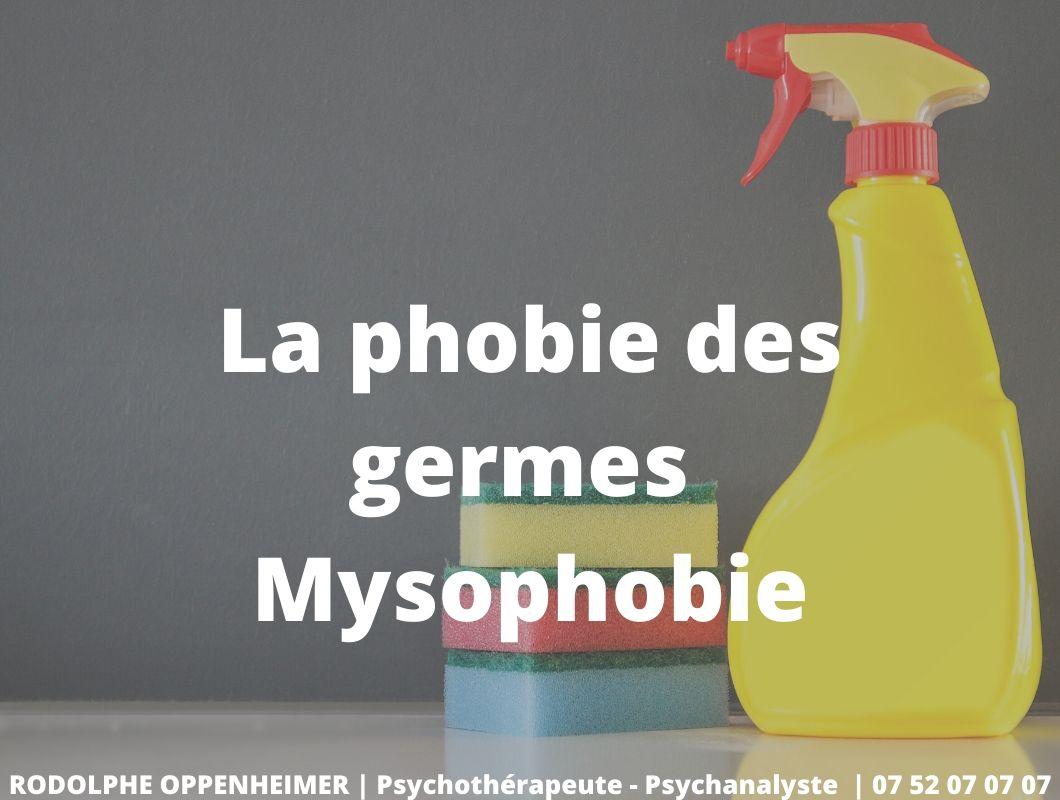 La phobie des germes – Mysophobie