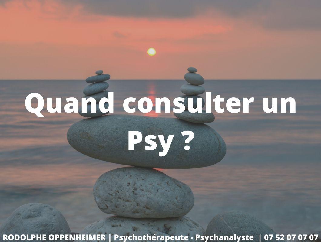 Quand consulter un Psy ?