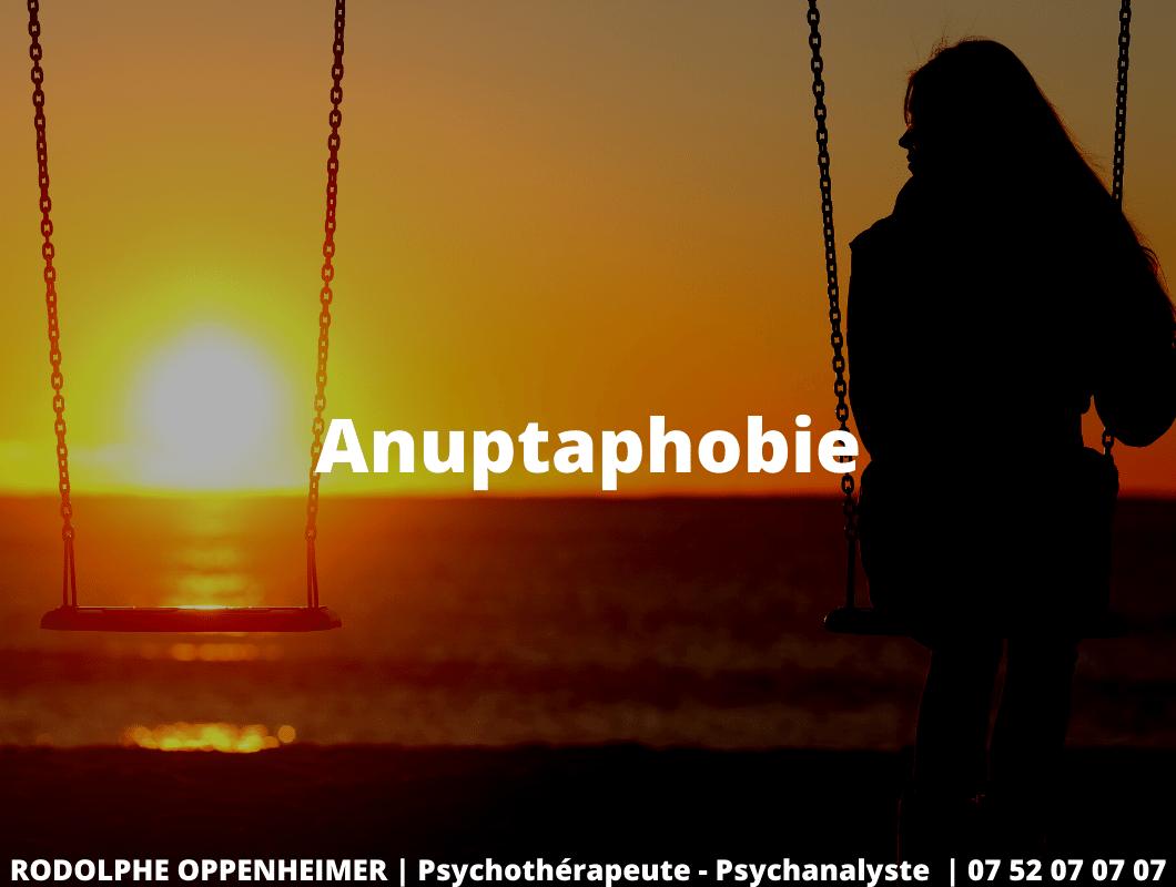 6 Signes de l' Anuptaphobie : La Peur d'être Célibataire