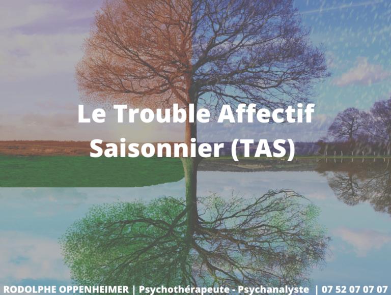 Le Trouble Affectif Saisonnier (TAS)