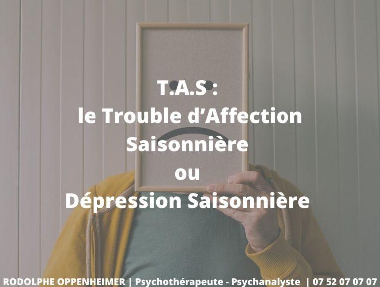 T.A.S : le Trouble d'Affection Saisonnière ou Dépression saisonnière