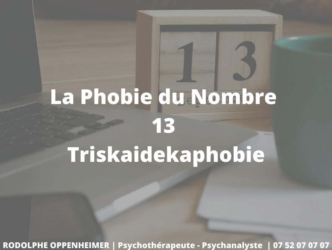 La Phobie du Nombre 13 – Triskaidekaphobie