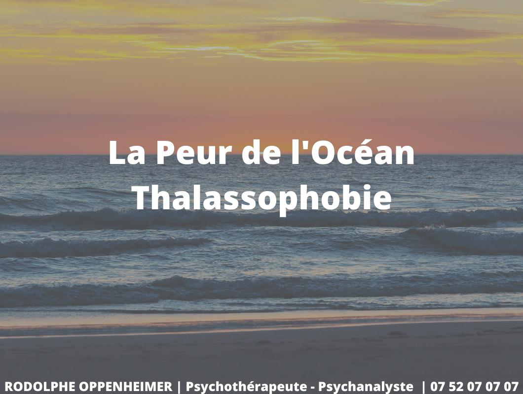 La Peur de l'Océan – Thalassophobie