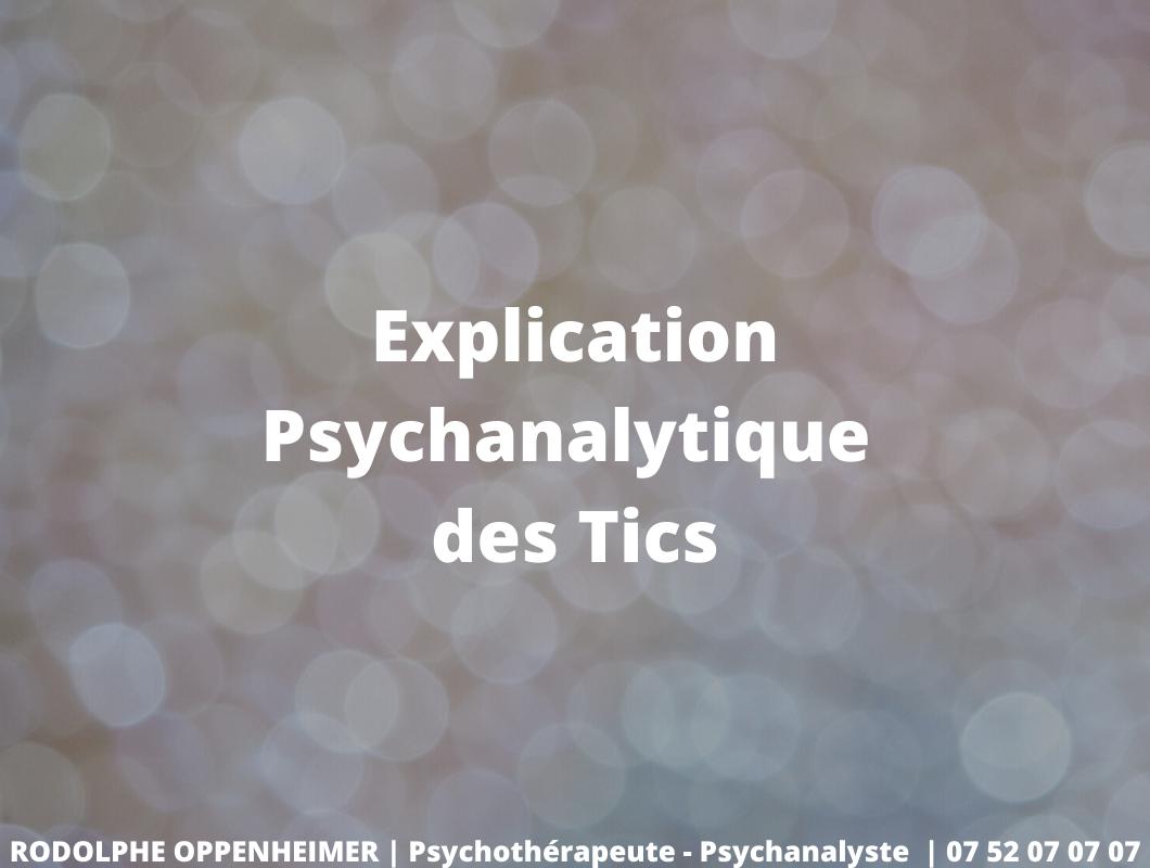 Explication Psychanalytique des Tics