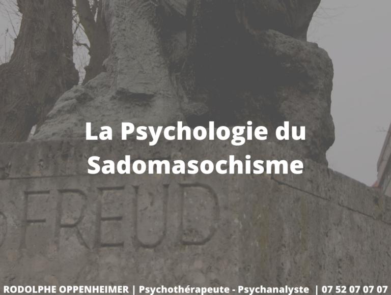 La Psychologie du Sadomasochisme