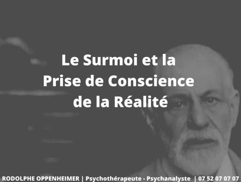 Le Surmoi et la Prise de Conscience de la Réalité