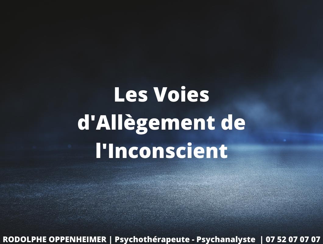 You are currently viewing Les voies d'allègement de l'inconscient
