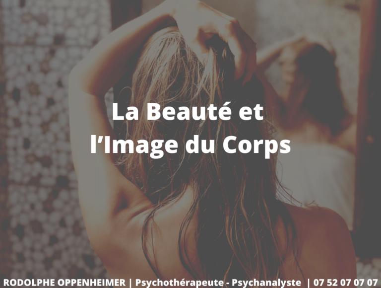 La Beauté et l'Image du Corps