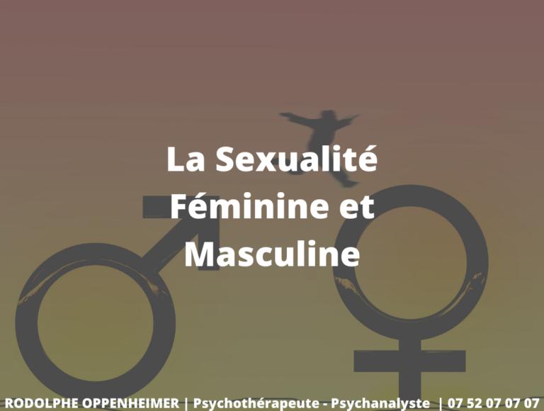 La Sexualité Féminine et Masculine
