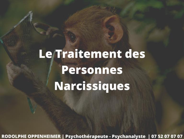 Le Traitement des Personnes Narcissiques