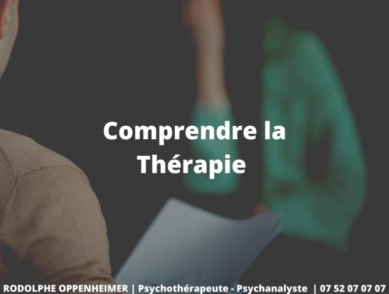 Read more about the article Comprendre la Thérapie